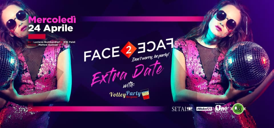 MERCOLEDÌ 24/04 FACE2FACE at Setai Club!