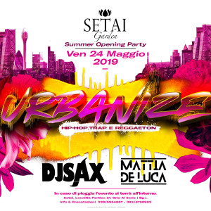 VENERDÌ 24/05 SUMMER Opening Party w/Urbanize at Setai Garden!